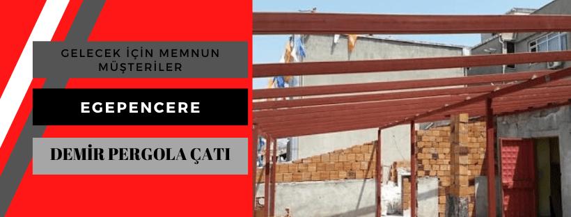 Demir pergola çatı yapımı