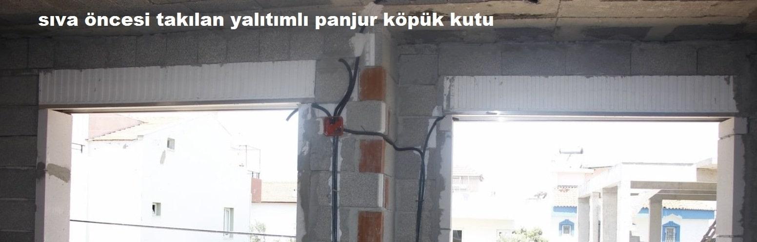 Panjur köpük gizli kutu İzmir