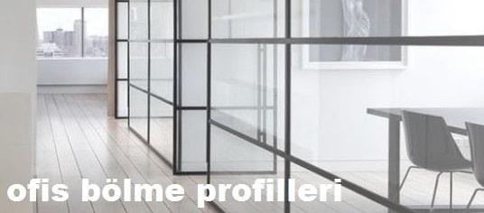İzmir ofis bölme profilleri