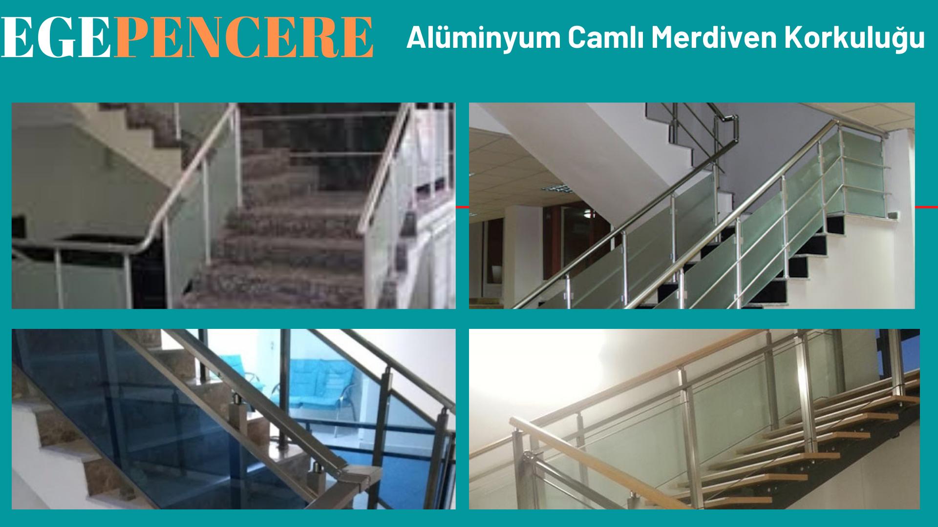 Alüminyum camlı merdiven korkulukları Karaburun